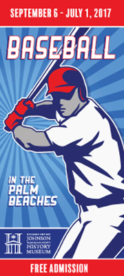 For The Love Of The Game: Baseball In The Palm Beaches