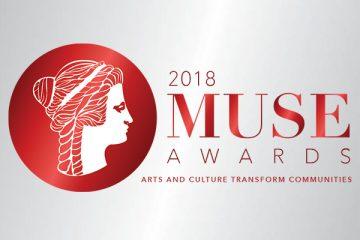 2018 Muse Awards - Arts & Culture Transform Communities
