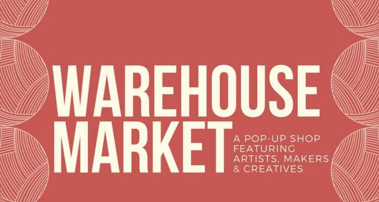 Arts Warehouse - Warehouse Market