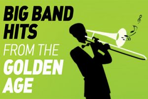 Big Band Hits from the Golden Age - FAU