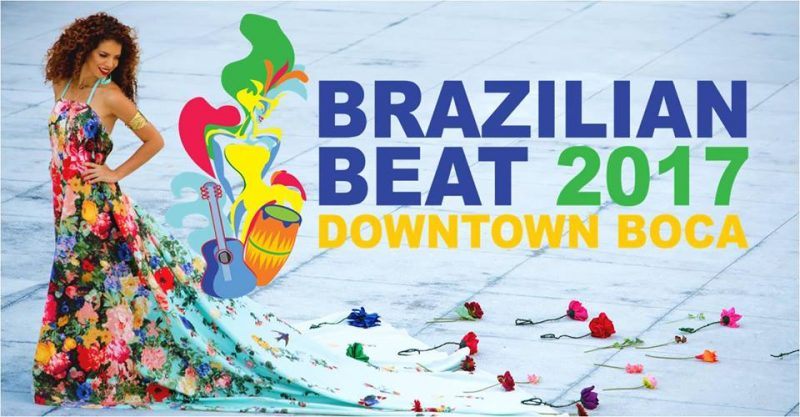 Brazilian Beat 2017 - Downtown Boca