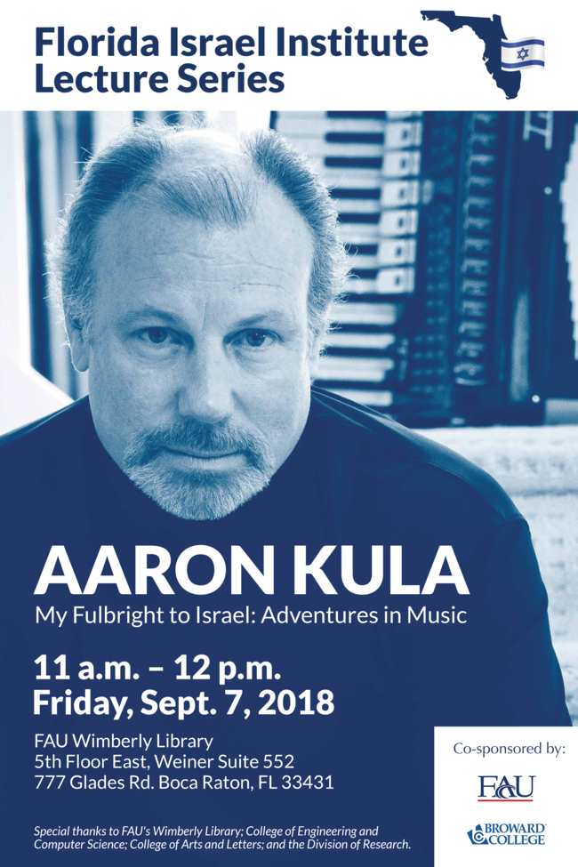 """Florida Israel Institute Lecture Series presents """"My Fulbright to Israel: Adventures in Music"""""""