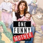 One Funny Mother - Old School Square