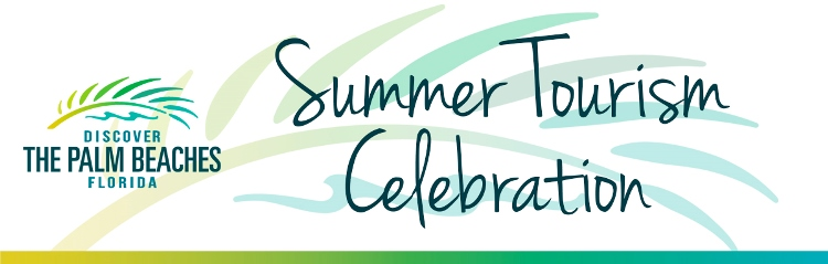 Summer Tourism Celebration - Discover The Palm Beaches