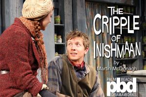 The Cripple of Inishmaan - Palm Beach Dramaworks
