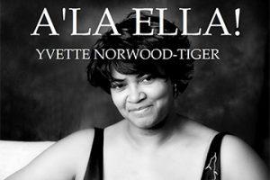 Yvette Norwood-Tiger - Ala Ella