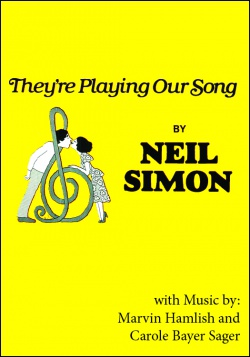 """Neil Simon's """"They're Playing Our Song"""""""